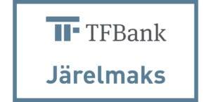 TF Bank järelmaks